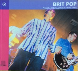 Brit Pop - Piccola Enciclopedia (1990-1997) Book