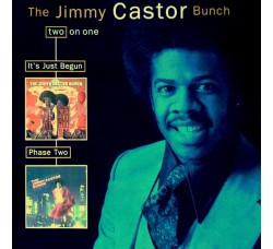 The Jimmy Castor Bunch – It's Just Begun / Phase Two (CD)