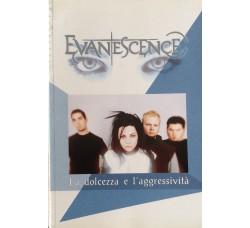 Evanescence - La dolcezza e l'aggressività