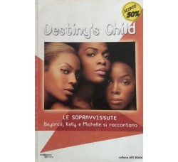 Destiny 's Child - Beyoncè - Kelly e Michelle