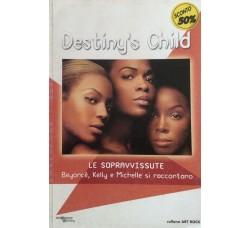 Destiny 's Child - Beyoncè - Kelly e Michelle - Libro