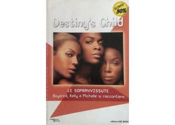 Destiny 's Child - Beyoncè - Kelly e Michelle