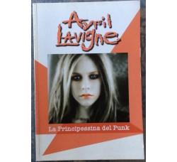 Avril Lavigne  - La Principessa del Punk - Libro / B00k