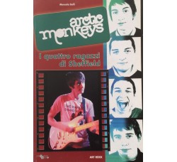 Artic Monkeys - I quattro ragazzi di Sheffield - Libro