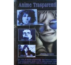 Jim Morrison - Ian Curtis - Anime Trasparenti.