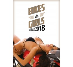 Bikes and Girls - Calendario Ufficiale 2018